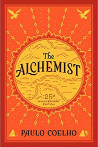 The Alchemist 25th Anniversary A Fable About Following Your Dream